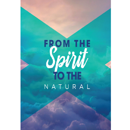 from the spirit to the natural