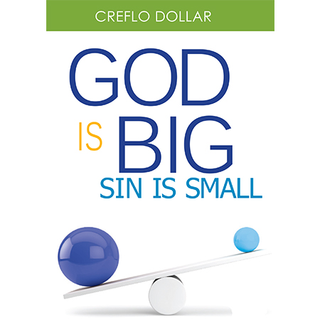 God is Big Sin is Small