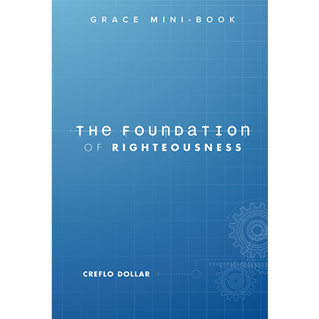 The Foundation Of Righteousness Book