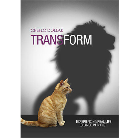 Transform Experiencing Real Life Change in Christ