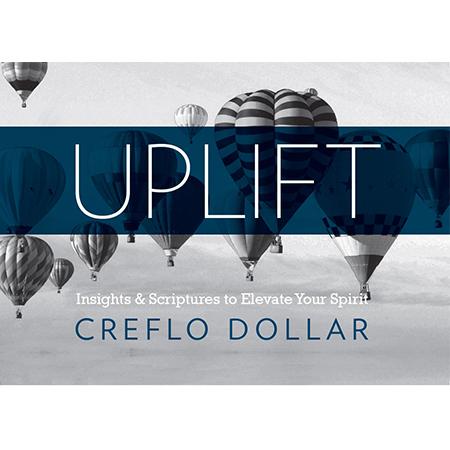Creflo Dollar Ministries Uplift