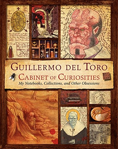 Guillermo-del-Toro-Cabinet-of-Curiosities-My-Notebooks-Collections-and-Other-Obsessions-0