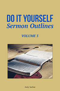 Do It Yourself Sermon Outlines: Volume 3 (cover)