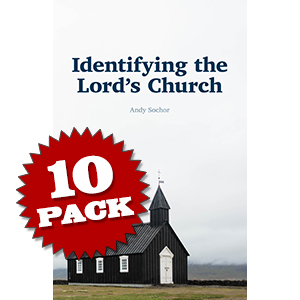 Identifying the Lord's Church (10 Pack)