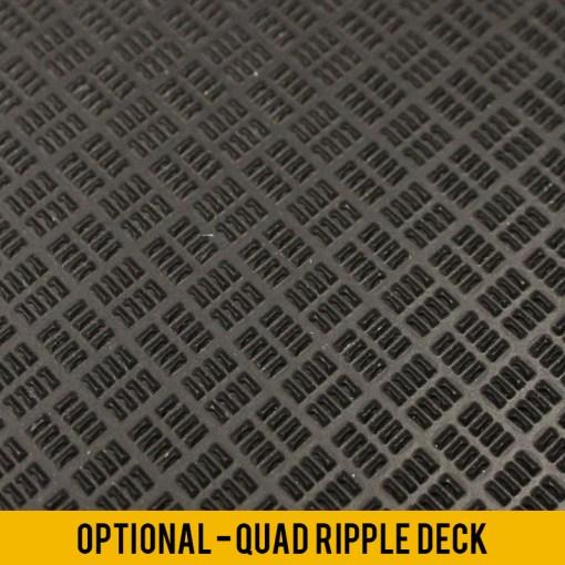 Optional Quad Ripple Deck