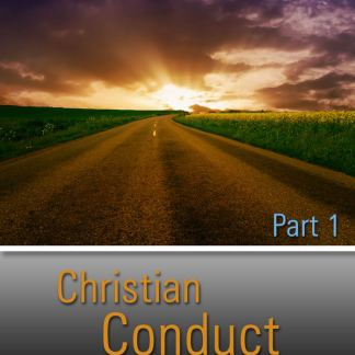 Christian Conduct Series Part 1 – 2012 – DVD-0
