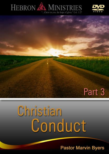 Christian Conduct Series Part 3– 2012 – DVD-0