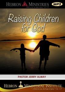 Raising Children for God - 2010 - MP3-0