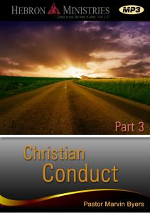 Christian Conduct Series Part 3– 2012 – MP3-0