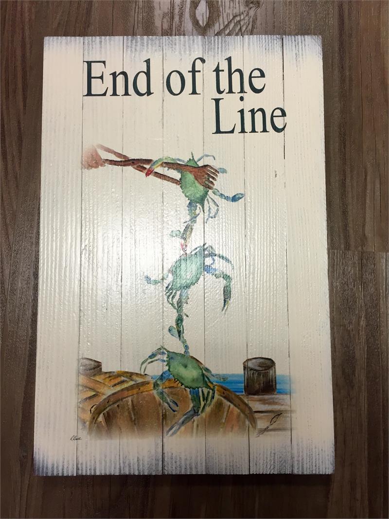 End of the Line Wooden Slat Sign