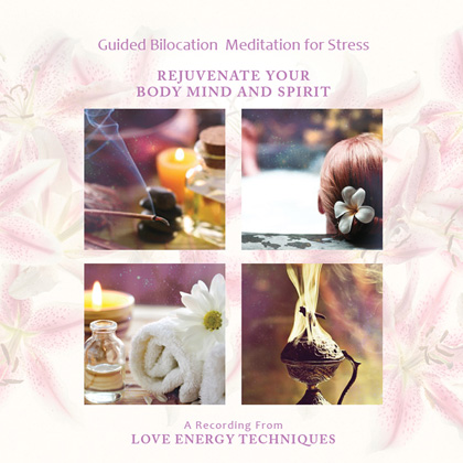 Guided Bilocation Meditation to Quickly and Effectively Remove Stress