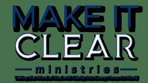 Make It Clear Ministries
