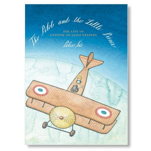 The Pilot and the Little Prince by Peter Sis