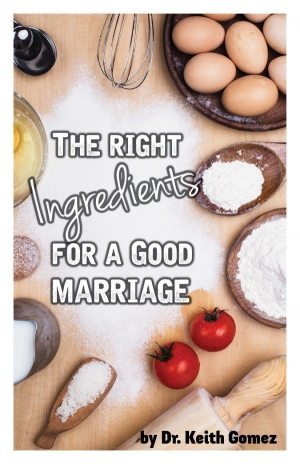 Right Ingredients for a Good Marriage