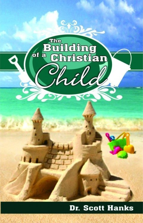 Building of a Christian Child