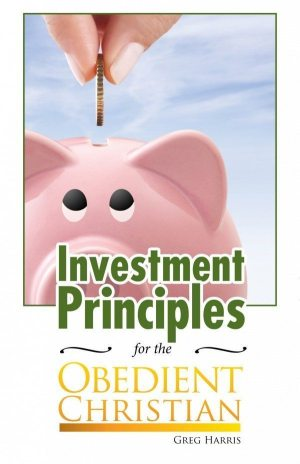 Investment Principles for the Obedient Christian