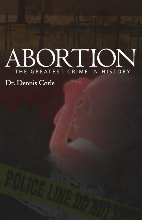 Abortion: the greatest crime in history