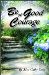 Be of Good Courage