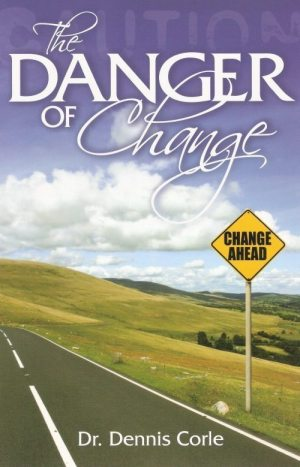 Danger of Change