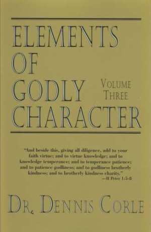 Elements of Godly Character Three