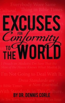 Excuses for Conformity to the World