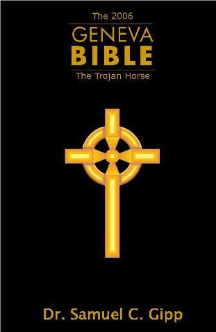Geneva Bible: trojan horse