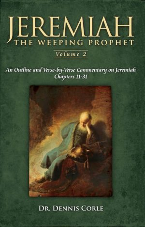 Jeremiah: the weeping prophet - two