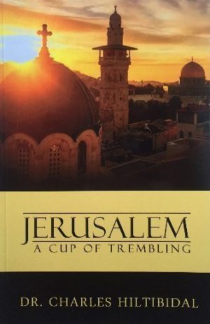 Jerusalem: a cup of trembling