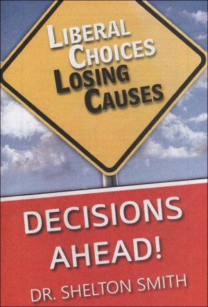 Liberal Choices Losing Causes
