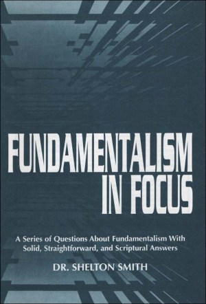 Fundamentalism in Focus
