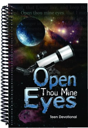 Teen Devotional – Open Thou Mine Eyes