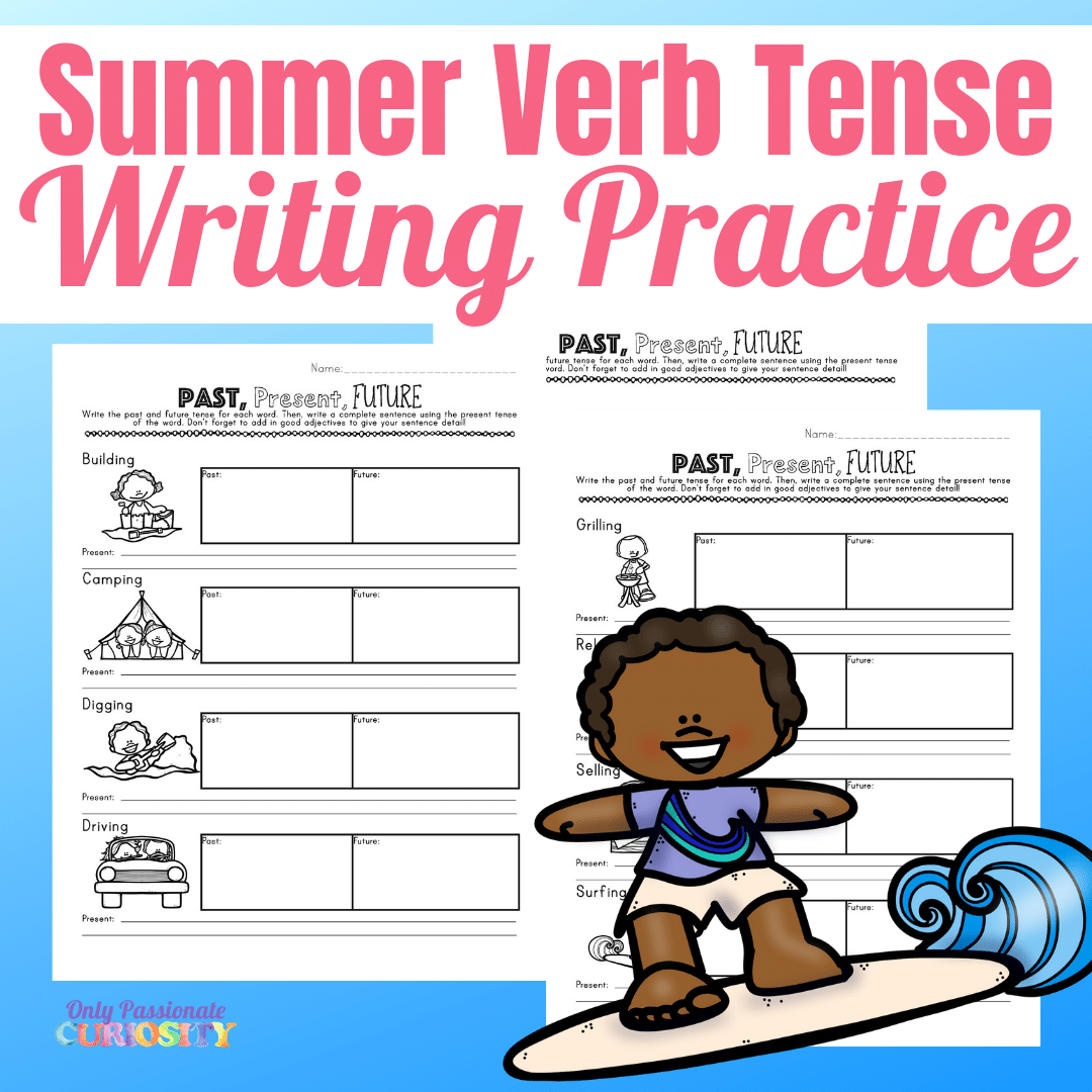 Summer Past Present And Future Verbs