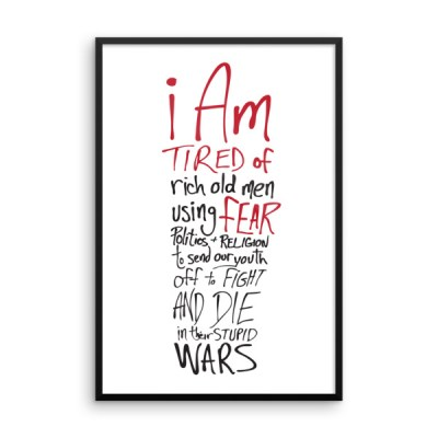 Tired of Wars – Framed Poster