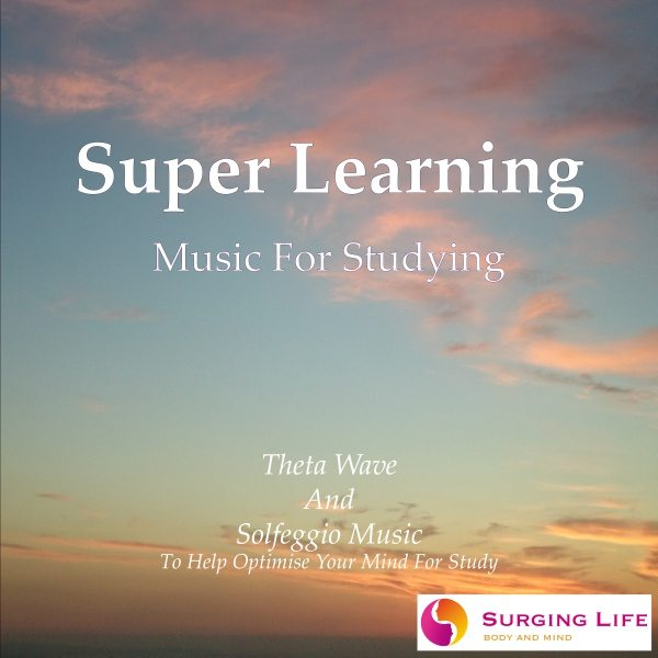 Super Learning music for studying with Solfeggio music and theta brainwave entrainment