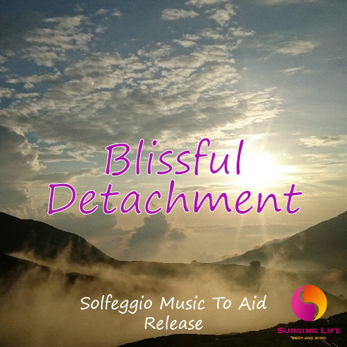 Blissful Detachment Relaxation Meditation Solfeggio Music To Aid Release