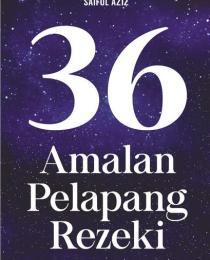 36 Amalan Pelapang Rezeki