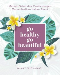 Go Healthy Go Beautiful