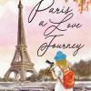 Paris a Love Journey