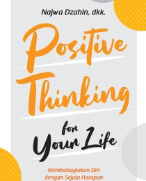 Positive Thinking for Your Life