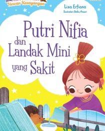 Seri Putri dan Hewan Kesayangan: Putri Nifia dan Landak Mini yang Sakit