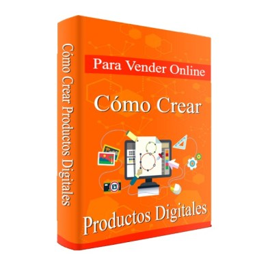 como crear productos digitales para vender por internet