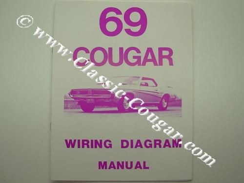 small resolution of wiring diagram repro 1969 mercury cougar 1969 mercury cougar rh secure cougarpartscatalog com 1969 ford mustang wiring diagram 1969 cougar xr7 wiring