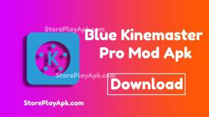 Blue Kinemaster Pro Mod Apk [No Watermark] 1