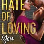 the hate of loving you free epub by maya hughes