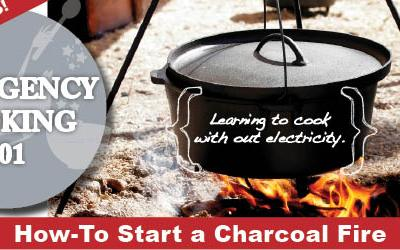 Emergency Cooking: How-to Start a Charcoal Fire