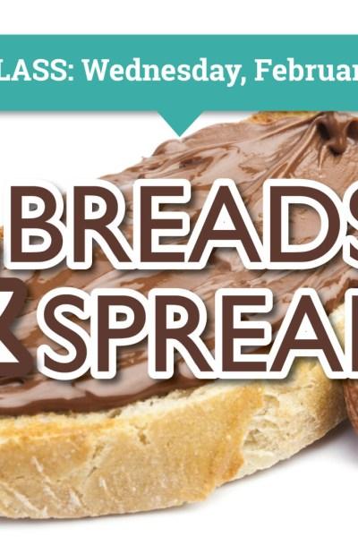 Breads & Spreads Food Storage Class