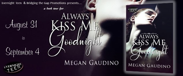 Tour Banner - Always Kiss Me Goodnight