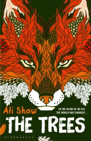 THE TREES by Ali Shaw...https://storgy.com/2016/10/16/book-review-the-trees-by-ali-shaw/