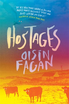 HOSTAGES by Oisin Fagan...https://storgy.com/2016/12/03/book-review-hostages-by-oisin-fagan/