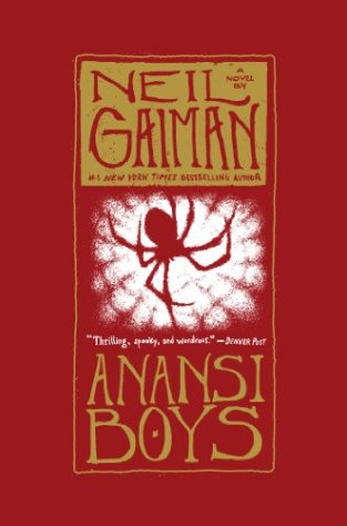 ANANSI BOYS by Neil Gaiman...https://storgy.com/2017/02/04/book-review-anansi-boys-by-neil-gaiman/